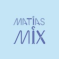 Matias Mix