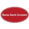 Buena Suerte Cervantes