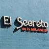 El Secreto de la Milanesa 4