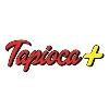 Tapioca +