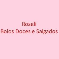 Roseli Bolos Doces e Salgados